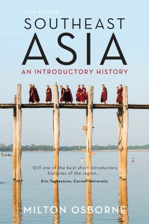 The cover of the book Southeast Asia: An introductory history by Milton Osborne