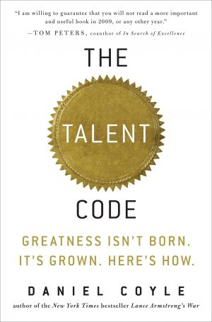 The cover of the book The Talent Code by Daniel Coyle
