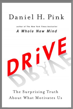 The cover of Drive by Dan Pink, a blueprint for maximising your motivation