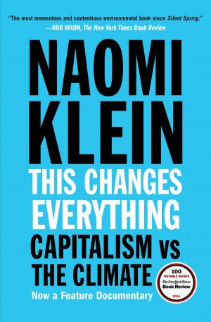 The cover of This Changes Everything by Naomi Klein