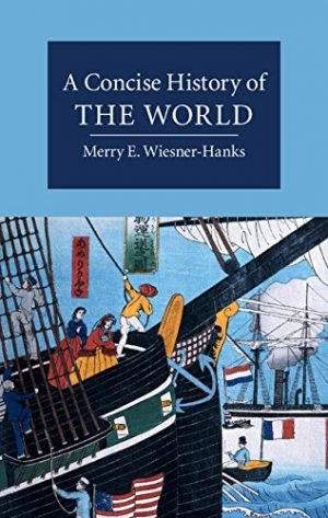 The cover of A Concise History of the World by Merry E. Wiesner-Hanks