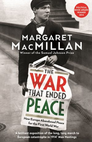 The cover of The War that Ended Peace by Margaret MacMillan