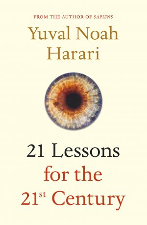 The cover of the book 21 Lessons for the 21st Century by Yuval Noah Harari