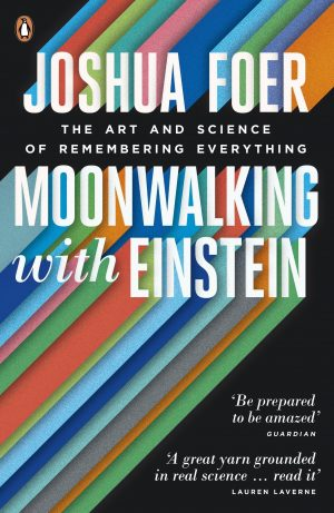 The cover of the book Moonwalking with Einstein by Joshua Foer