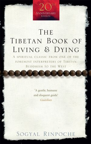 The cover of the book The Tibetan Book of Living & Dying by Sogyal Rinpoche