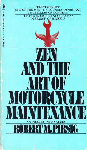 The cover of the book Zen and the Art of Motorcycle Maintenance by Robert Pirsig