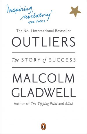 The cover of the book Outliers by Malcolm Gladwell