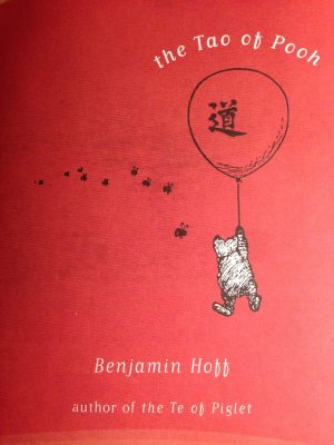 The cover of the book The Tao of Pooh by Benjamin Hoff