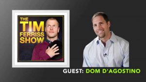Episode 117 of the Tim Ferriss Podcast with Dom D'Agostino talking about the ketogenic diet