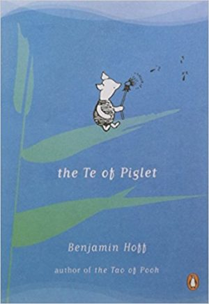 The cover of the book The Te of Piglet by Benjamin Hoff