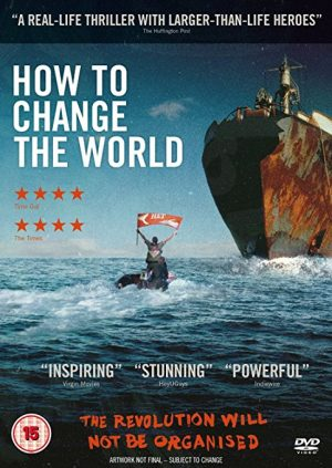 The cover of the DVD of How to Change the World, a documentary tracking the early days of Greenpeace
