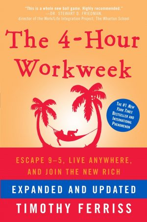 The cover of the book The 4-Hour Workweek by Tim Ferriss