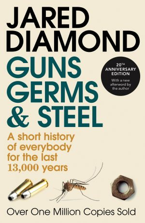The cover of Guns, Germs and Steel by Jared Diamond