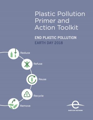 The cover of the Plastic Pollution Primer and Action Toolkit, a free resource from the Earth Day Network